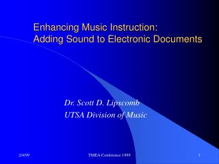 Enhancing Music Instruction:  Adding Sound to Electronic Documents