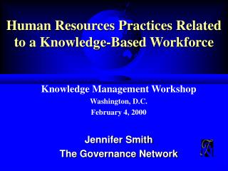 Human Resources Practices Related to a Knowledge-Based Workforce
