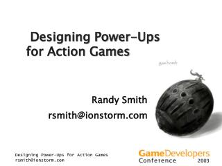 Designing Power-Ups for Action Games