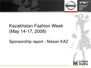Kazakhstan Fashion Week May 14-17, 2008