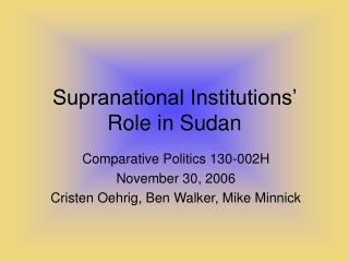 Supranational Institutions  Role in Sudan