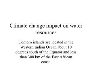 Climate change impact on water resources