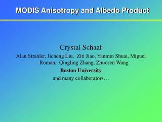 MODIS Anisotropy and Albedo Product