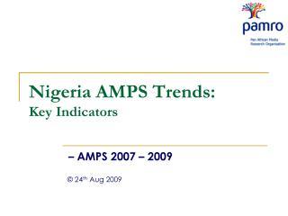 Nigeria AMPS Trends: Key Indicators