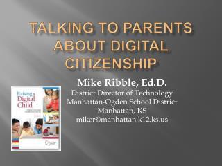 Talking to parents about Digital Citizenship