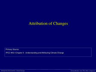 Attribution of Changes