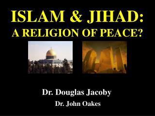 ISLAM  JIHAD: A RELIGION OF PEACE