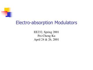 Electro-absorption Modulators