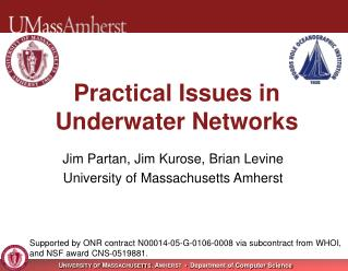 Practical Issues in Underwater Networks