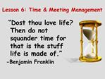 Lesson 6: Time  Meeting Management