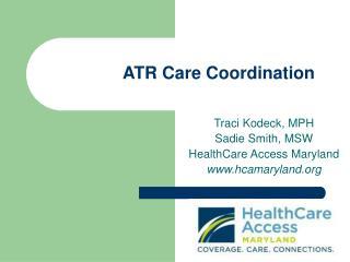 ATR Care Coordination