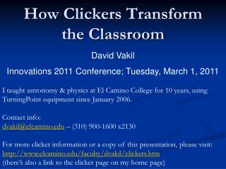 How Clickers Transform the Classroom