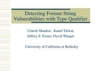 Detecting Format String Vulnerabilities with Type Qualifier