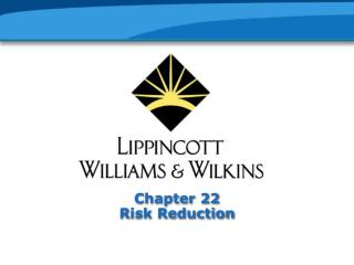 Chapter 22 Risk Reduction