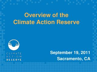 Overview of the Climate Action Reserve