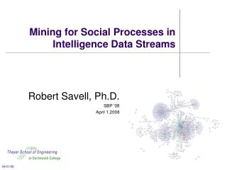 Mining for Social Processes in Intelligence Data Streams