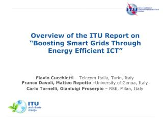 Overview of the ITU Report on  Boosting Smart Grids Through Energy Efficient ICT