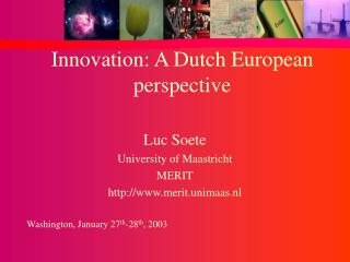 Innovation: A Dutch European perspective