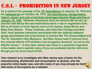 Your mission is to investigate why New Jersey was a haven for the manufacturing, distribution and consumption of alcohol