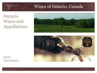 Ontario  Wines and  Appellations          2010 VQA Ontario