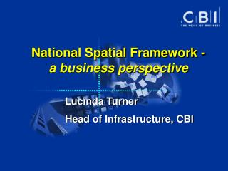 National Spatial Framework - a business perspective
