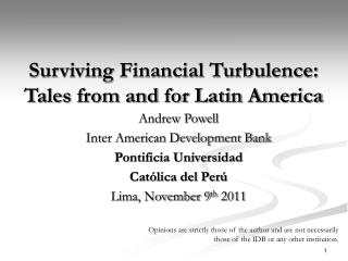 Surviving Financial Turbulence: Tales from and for Latin America