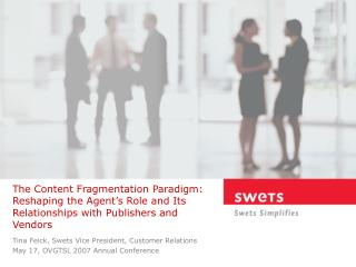 The Content Fragmentation Paradigm: Reshaping the Agent