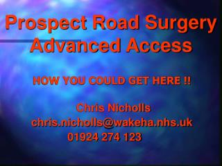 Prospect Road Surgery Advanced Access