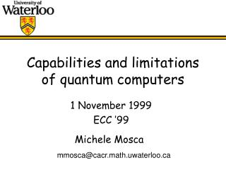 Capabilities and limitations of quantum computers