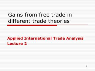 Gains from free trade in different trade theories