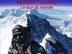 Exp dition 7 sommets  Le tour du monde