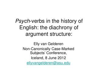 Psych-verbs in the history of English: the diachrony of argument structure:
