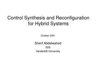 Control Synthesis and Reconfiguration for Hybrid Systems