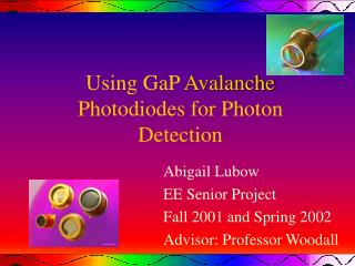 Using GaP Avalanche Photodiodes for Photon Detection