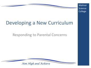 Developing a New Curriculum