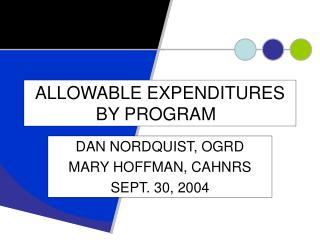 ALLOWABLE EXPENDITURES BY PROGRAM