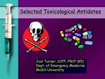 Selected Toxicological Antidotes
