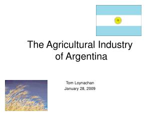 The Agricultural Industry  of Argentina