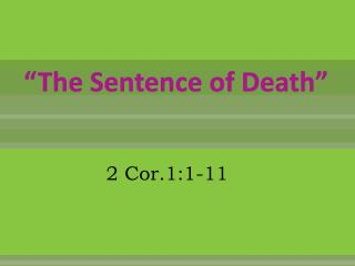 The Sentence of Death