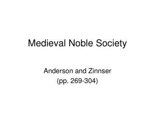 Medieval Noble Society