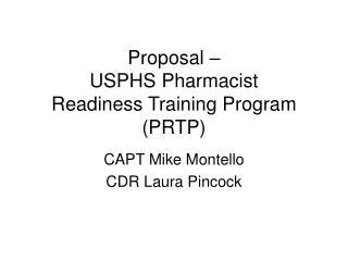 Proposal    USPHS Pharmacist  Readiness Training Program PRTP
