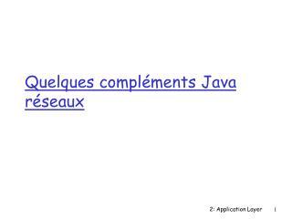 Quelques compl ments Java r seaux