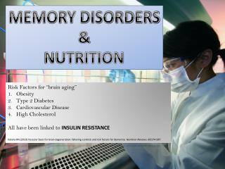 MEMORY DISORDERS  NUTRITION