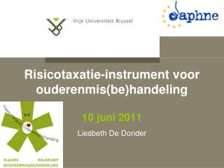 Risicotaxatie-instrument voor ouderenmisbehandeling   10 juni 2011