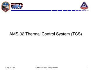 AMS-02 Thermal Control System TCS