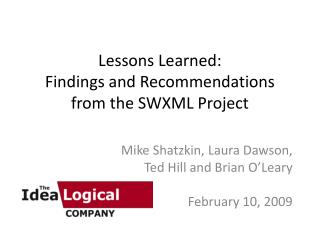 Lessons Learned: Findings and Recommendations from the SWXML Project