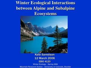 Winter Ecological Interactions between Alpine and Subalpine Ecosystems