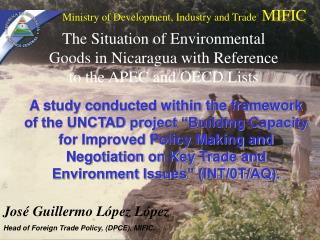 A study conducted within the framework of the UNCTAD project  Building Capacity for Improved Policy Making and Negotiati
