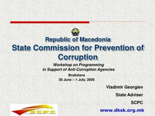 Republic of Macedonia State Commission for Prevention of Corruption