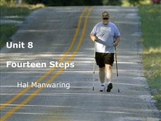 Unit 8    Fourteen Steps